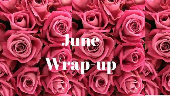 JuneWrap-up